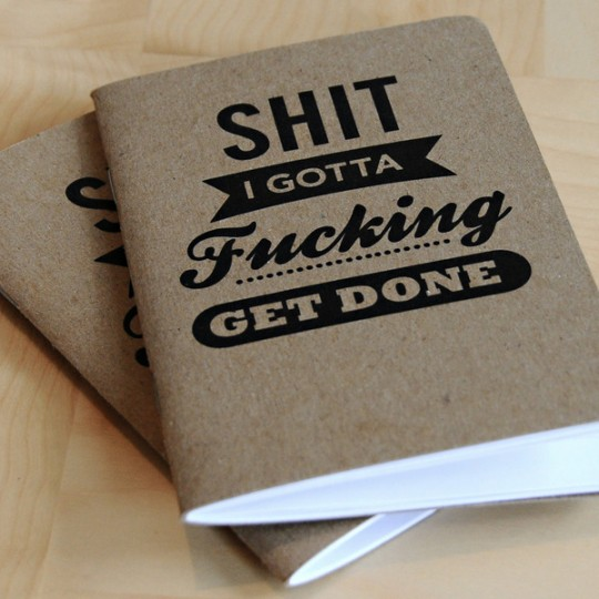 shit-fucking-done-notebook_grande